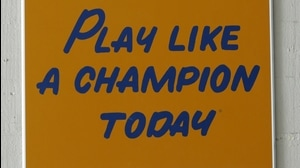 Traditions: Notre Dame's Play Like A Champion Today sign