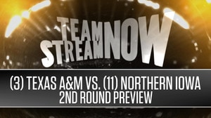 (3) Texas A&M vs. (11) Northern Iowa