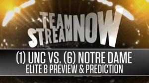 (1) North Carolina vs. (6) Notre Dame