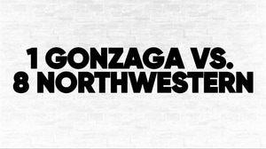 (1) Gonzaga vs. (8) Northwestern