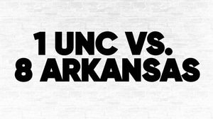 (1) UNC vs. (8) Arkansas