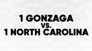 (1) Gonzaga vs. (1) UNC