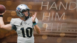 College Football: Hand Him The...UCF's McKenzie Milton